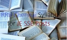 RRB Chennai JE SSE Syllabus